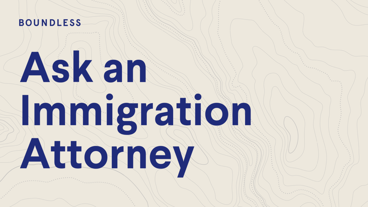 Ask an immigration attorney